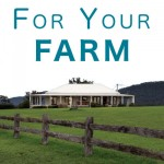 FOR YOUR FARM